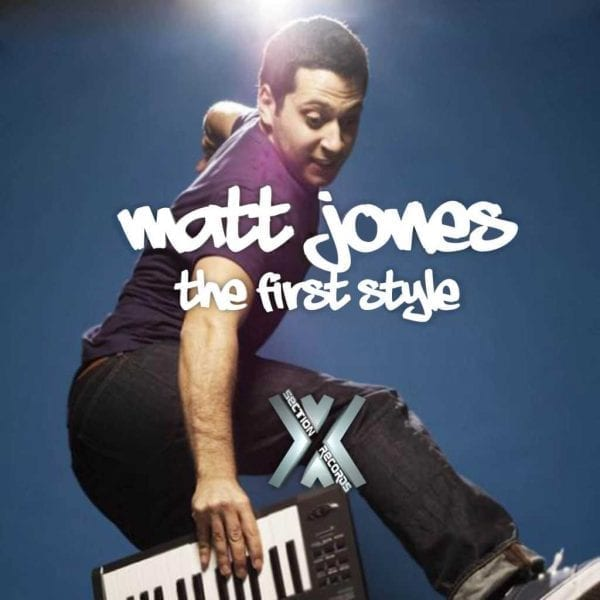 Matt Jones The First Style EP